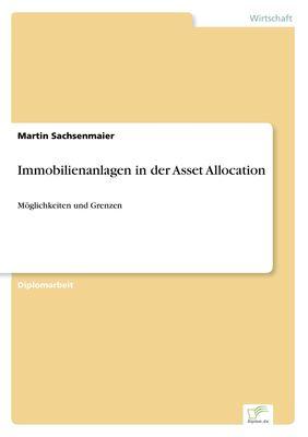 Immobilienanlagen in der Asset Allocation
