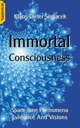 Immortal Consciousness