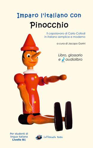 Imparo l'italiano con Pinocchio - Libro, glossario e audiolibro
