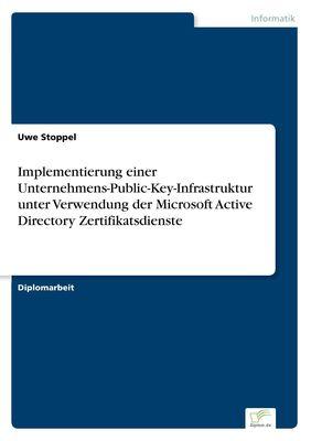Implementierung einer Unternehmens-Public-Key-Infrastruktur unter Verwendung der Microsoft Active Directory Zertifikatsdienste