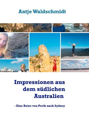 Impressionen aus dem südlichen Australien