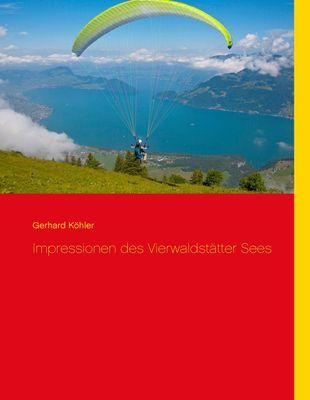 Impressionen des Vierwaldstätter Sees