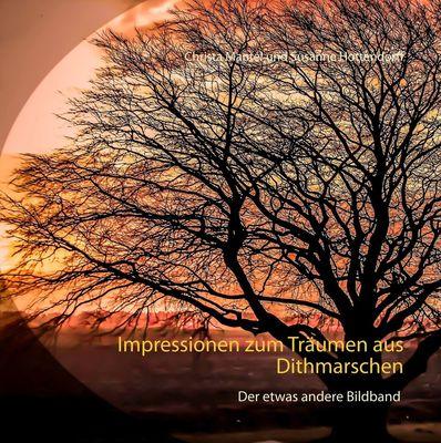 Impressionen zum Träumen aus Dithmarschen