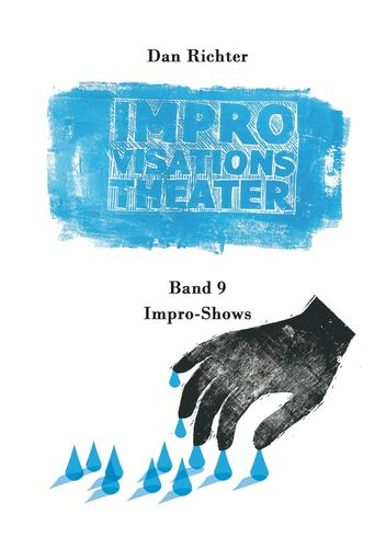 Improvisationstheater. Impro-Shows