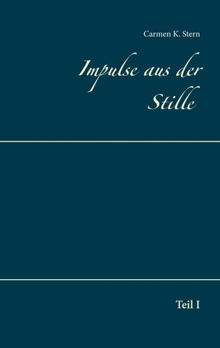 Impulse aus der Stille