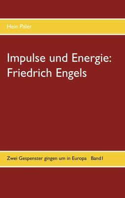 Impulse und Energie: Friedrich Engels