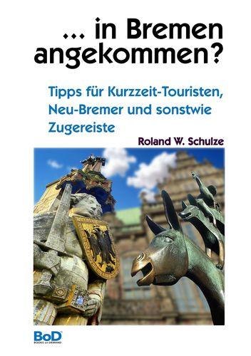 ... in Bremen angekommen?