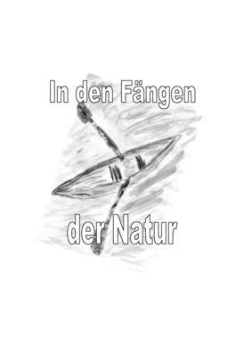 In den Fängen der Natur