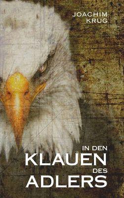 In den Klauen des Adlers