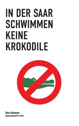 In der Saar schwimmen keine Krokodile