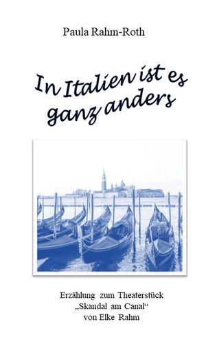 In Italien ist es ganz anders
