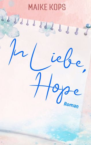 In Liebe, Hope
