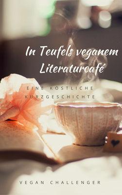 In Teufels veganem Literaturcafé