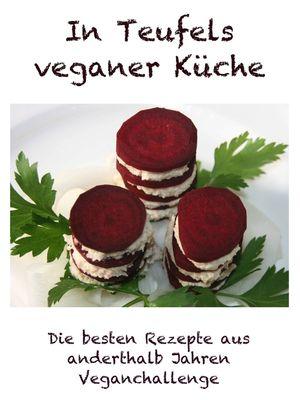 In Teufels veganer Küche