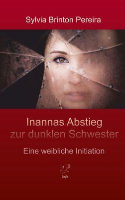Inannas Abstieg zur dunklen Schwester