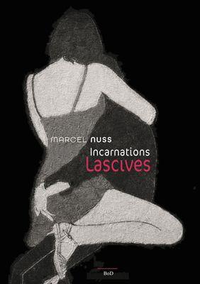 Incarnation lascives