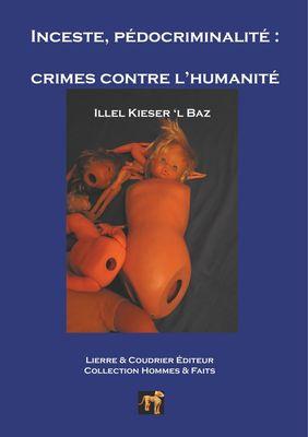 Inceste, pédocriminalité  : crimes contre l'humanité