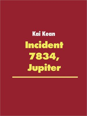 Incident 7834, Jupiter