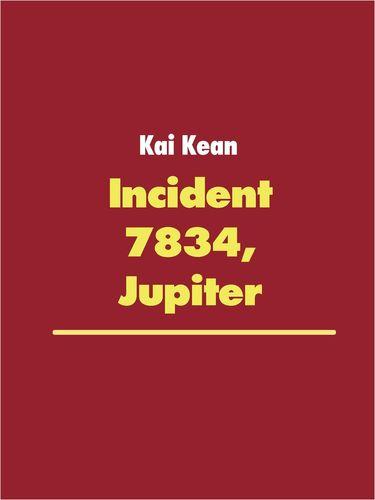 Incident 7834, Jupiter