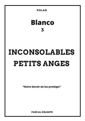 Inconsolables petits anges