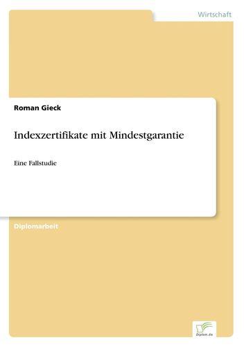 Indexzertifikate mit Mindestgarantie