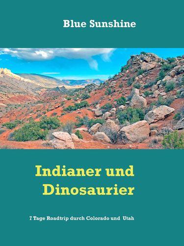 Indianer und Dinosaurier