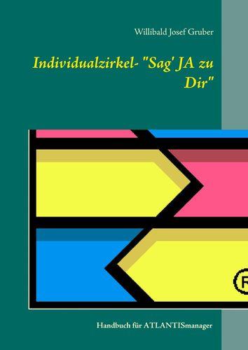 """Individualzirkel: """"Sag' JA zu Dir"""""""