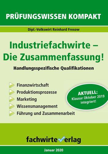 Industriefachwirte: Die Zusammenfassung