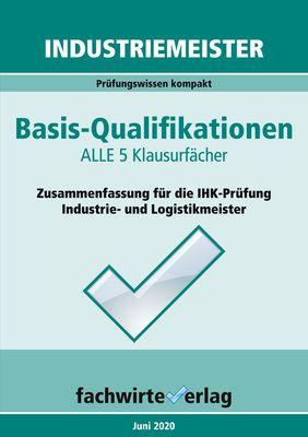 Industriemeister: Basisqualifikationen