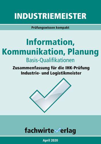 Industriemeister: Information, Kommunikation, Planung