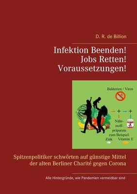 Infektion Beenden! Jobs Retten! Voraussetzungen!