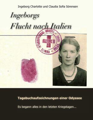 Ingeborgs Flucht nach Italien