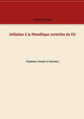 Initiation à la Phonétique corrective du FLE