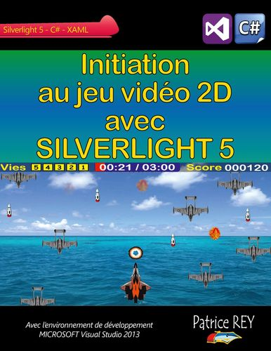 Initiation au jeu video 2D avec SILVERLIGHT 5