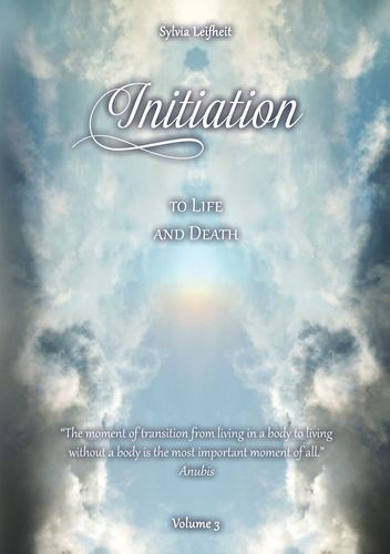 Initiation to Life and Death