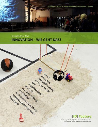 Innovation – wie geht das?
