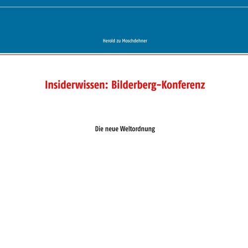 Insiderwissen: Bilderberg-Konferenz