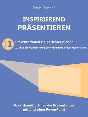 Inspirierend präsentieren (Band 1)