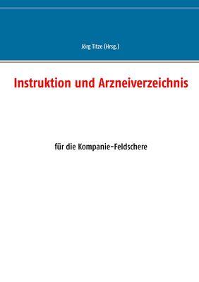 Instruktion und Arzneiverzeichnis
