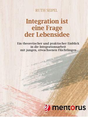 Integration ist eine Frage der Lebensidee