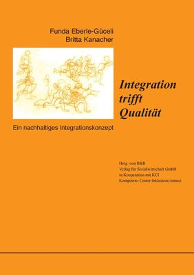 Integration trifft Qualität