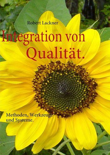 Integration von Qualität.