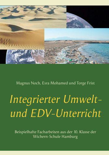 Integrierter Umwelt- und EDV-Unterricht