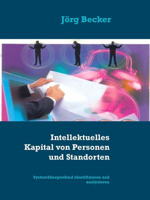 Intellektuelles Kapital von Personen und Standorten