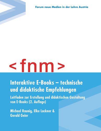 Interaktive E-Books – technische und didaktische Empfehlungen. Leitfaden zur Erstellung und didaktischen Gestaltung von E-Books