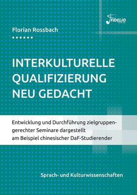 Interkulturelle Qualifizierung neu gedacht