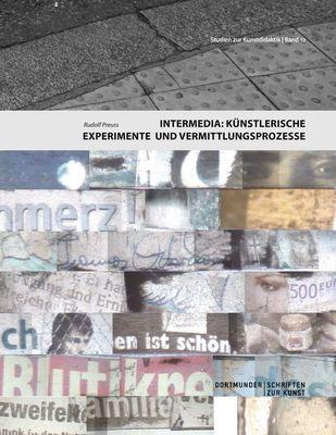 Intermedia: Künstlerische Experimente und Vermittlungsprozesse