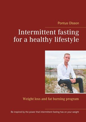 Intermittent fasting for a healthy lifestyle
