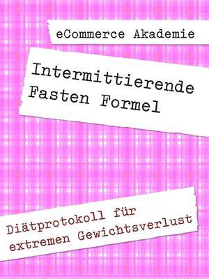 Intermittierende Fasten Formel