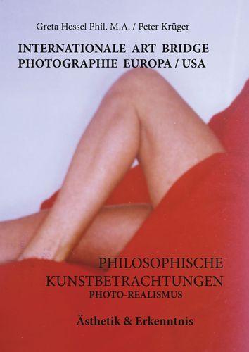 Internationale Photographie Art Bridge Europa /USA